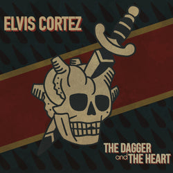"Elvis Cortez ""The Dagger and The Heart"" CD EP"