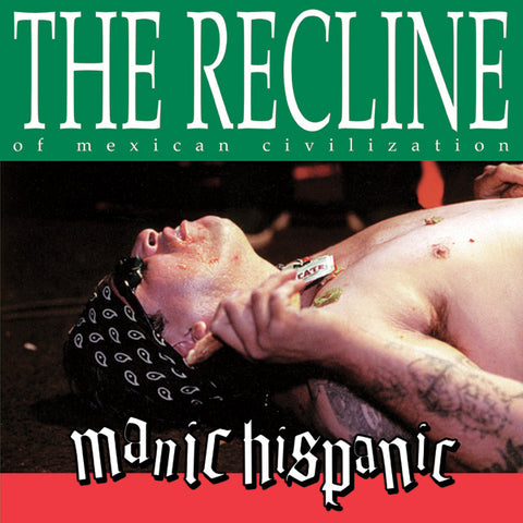 "Manic Hispanic ""The Recline of the Mexican Civilization"" Red LP"