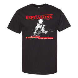 "Left Alone ""2 Chord Songs, One String Solos"" Shirt"