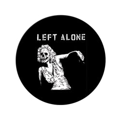 "Left Alone ""Dead Girl"" Pin"