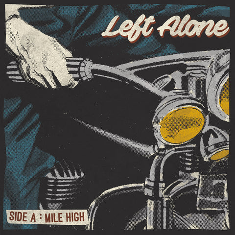 "Left Alone ""Mile High"" 7"""