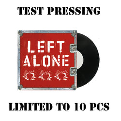 "Left Alone ""Self Titled "" 180gram TEST PRESSINGS"