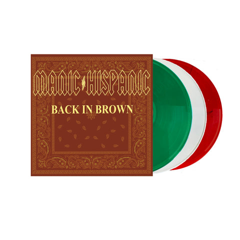 "Manic Hispanic ""Back in Brown"" Vinyl Pre Order ( Green , White , Red) Out 9/16/21"