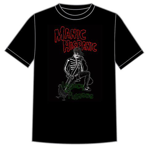 "Manic Hispanic ""Legacy Of Putasos"" Shirt"