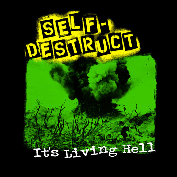 "Self Destruct ""Its a Living Hell"" Back Patch"