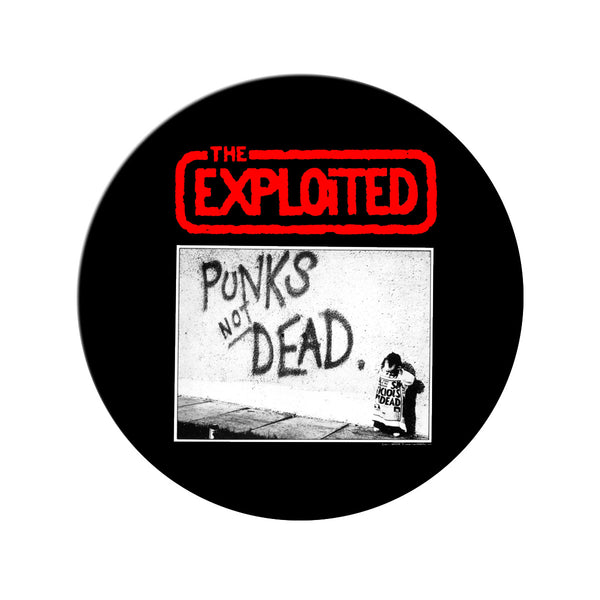 "The Exploited ""Punks Not Dead""  Pin"