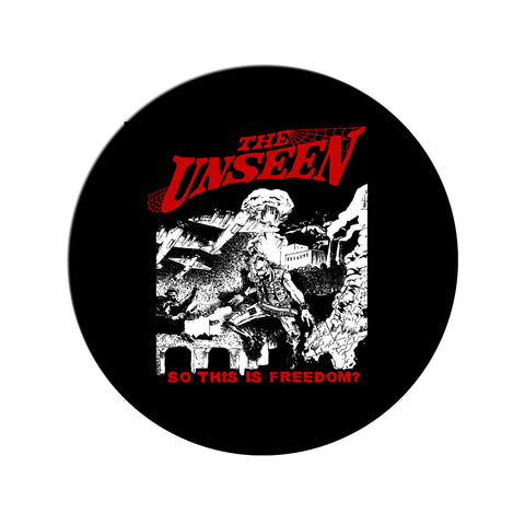 "The Unseen ""So This is Freedom"" Pin"