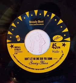 Saucy Horn Don't Let No One Dub You Down 7""