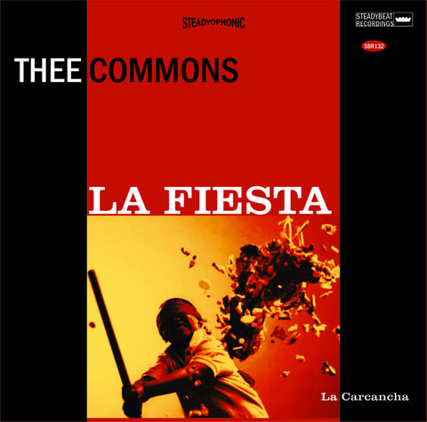 La Fiesta 7″ Thee Commons