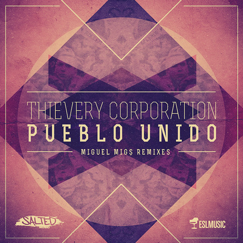 Thievery Corporation – El Pueblo Unido