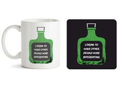 1 mug and 1 coaster with design as: I drink to make other people more interesting  design,   330 ml mug and 4 inches coaster