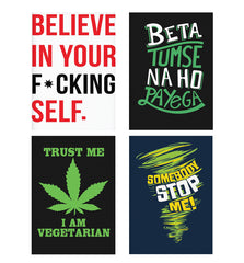 Set of 4 posters with designs like Believe in your Self Decorate your walls, wardrobes with these 12 inches * 18 inches posters