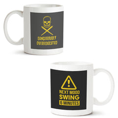 Set of 2 printed white coffee mugs with designs like: Set-of-2-printed-white-coffee-mugs-with-designs-like:-Dangerously-overeducated-design--|-11-ounce-mugs | 11 ounce mugs