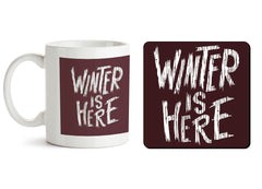 1 mug and 1 coaster with design as: Winter is here Game of Thrones design  330 ml mug and 4 inches coaster