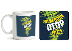 1 mug and 1 coaster with design as: Be Unstoppable design  330 ml mug and 4 inches coaster