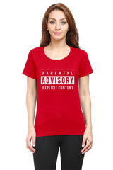 Parental Advisory explicit content  woman round neck tshirts