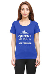 Queens are born in September design   woman round neck tshirts
