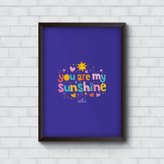 You are my sunshine - Gift for your partner   Wall Frames