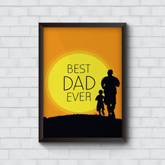 Best Dad ever - Gifts for your father- Happy Father's day, Dad birthday gift   Wall Frames