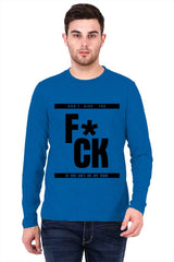 F*ck quote design   printed full sleeve t-shirt