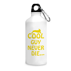 Cool guys never die quote design printed white 750 ml sipper bottle