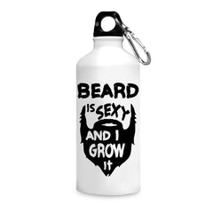 Beard is sexy & I grow it quote design printed white 750 ml sipper bottle