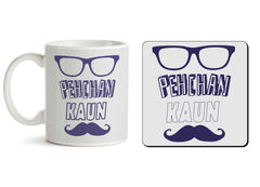 1 mug and 1 coaster with design as: Pehchan kaun?  design,   330 ml mug and 4 inches coaster