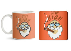 1 mug and 1 coaster with design as: Stay high  design,   330 ml mug and 4 inches coaster