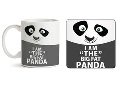 1 mug and 1 coaster with design as: I am the big fat Panda  design,   330 ml mug and 4 inches coaster