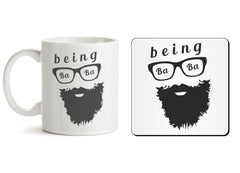 1 mug and 1 coaster with design as: Being BABA design 330 ml mug and 4 inches coaster
