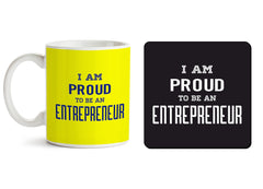 1 mug and 1 coaster with design as: I am proud to be an entrepreneur  design,   330 ml mug and 4 inches coaster