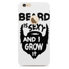 Beard is sexy & I grow it quote design all side printed hard back cover by Motivate box Apple Iphone 6 with round cut hard plastic all side printed back cover.