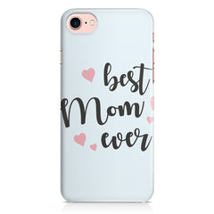 Best Mom Ever Design Iphone 8 hard plastic printed back cover.