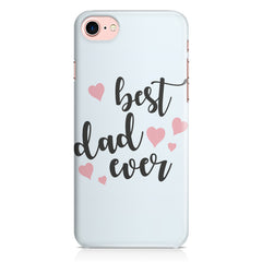 Best Dad Ever Design Iphone 8 hard plastic printed back cover.