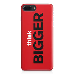 Think Bigger- For Entrepreneurs design,  Apple Iphone 7 Plus  printed back cover