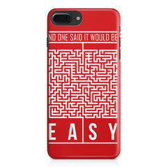 No One Said It Would Be Easy- Start-Up Struggle Quotes design,  Apple Iphone 7 Plus  printed back cover