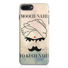 Mooch nhi toh kuch nhi  design,  Apple Iphone 7 Plus  printed back cover