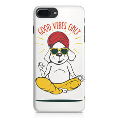 Good vibes only gyaan dog  design,  Apple Iphone 7 Plus  printed back cover
