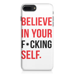 Believe in your Self Apple Iphone 7 Plus  printed back cover