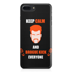 Keep calm and Brougue Kick everyone  design,  Apple Iphone 7 Plus  printed back cover
