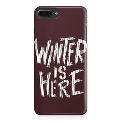 Winter is here Game of Thrones design Apple Iphone 7 Plus  printed back cover