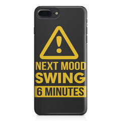 Warning for Next mood swing Apple Iphone 7 Plus  printed back cover