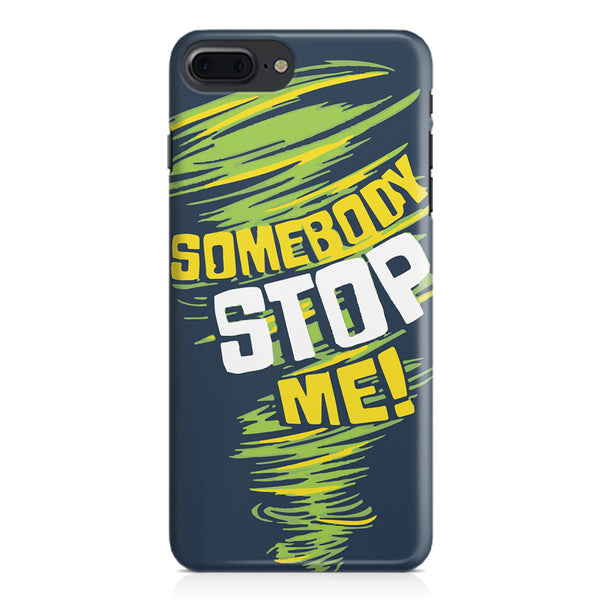 Be Unstoppable design Apple Iphone 7 Plus  printed back cover