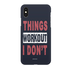 Things Workout I Don'T design,  Apple Iphone X printed back cover