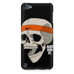 Skull Funny Just Did It !  design,  Apple Ipod Touch 6  printed back cover