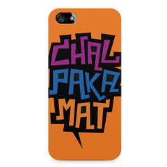 Chal Paka Mat Funny Hindi Desi Quotes design,  Apple Iphone 4/4s printed back cover