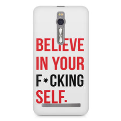 Believe in your Self Asus Zenfone 2 ( ZE551 ML ) printed back cover