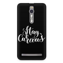 Be curious design Asus Zenfone 2 ( ZE551 ML ) printed back cover