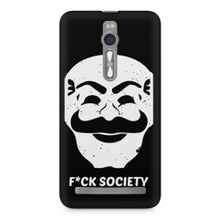 Fuck society design Asus Zenfone 2 ( ZE551 ML ) printed back cover