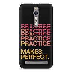 Practise makes perfect design Asus Zenfone 2 ( ZE551 ML ) printed back cover